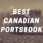 Best Canadian Sportsbooks