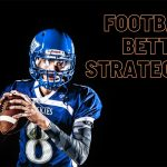 Football Betting Strategies With Canada's Sportsbetting